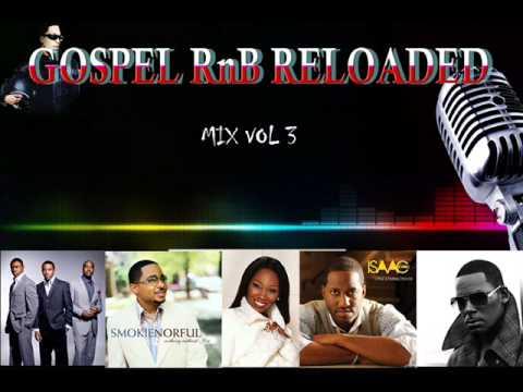 GOSPEL R&B MUSIC MIX VOL 3