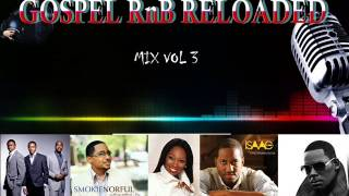 GOSPEL R&B MUSIC MIX VOL 3