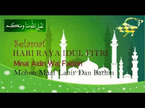 Ucapan Selamat Hari Raya Idul Fitri 1439 H 2018 - YouTube