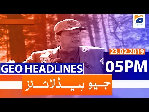 Geo Headlines 05 PM | 23rd February 2020