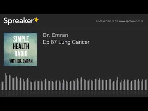 ep-87-lung-cancer-(part-1-of-2)
