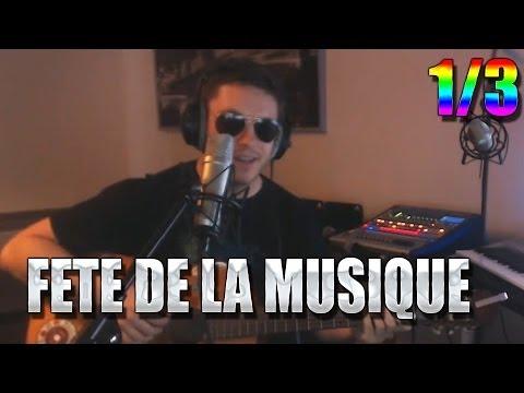 Stream Fête de la musique [1/3] (2014)