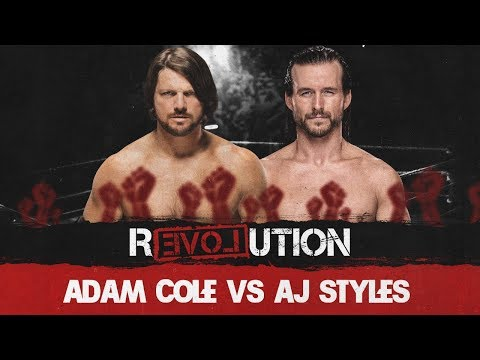 Revolution 2018 AJ Styles(с) Vs Adam Cole Universal Championship No Holds Barred Match
