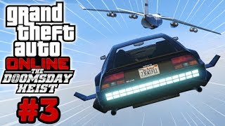 GTA Online: The Doomsday Heist #3 (w/Sips)