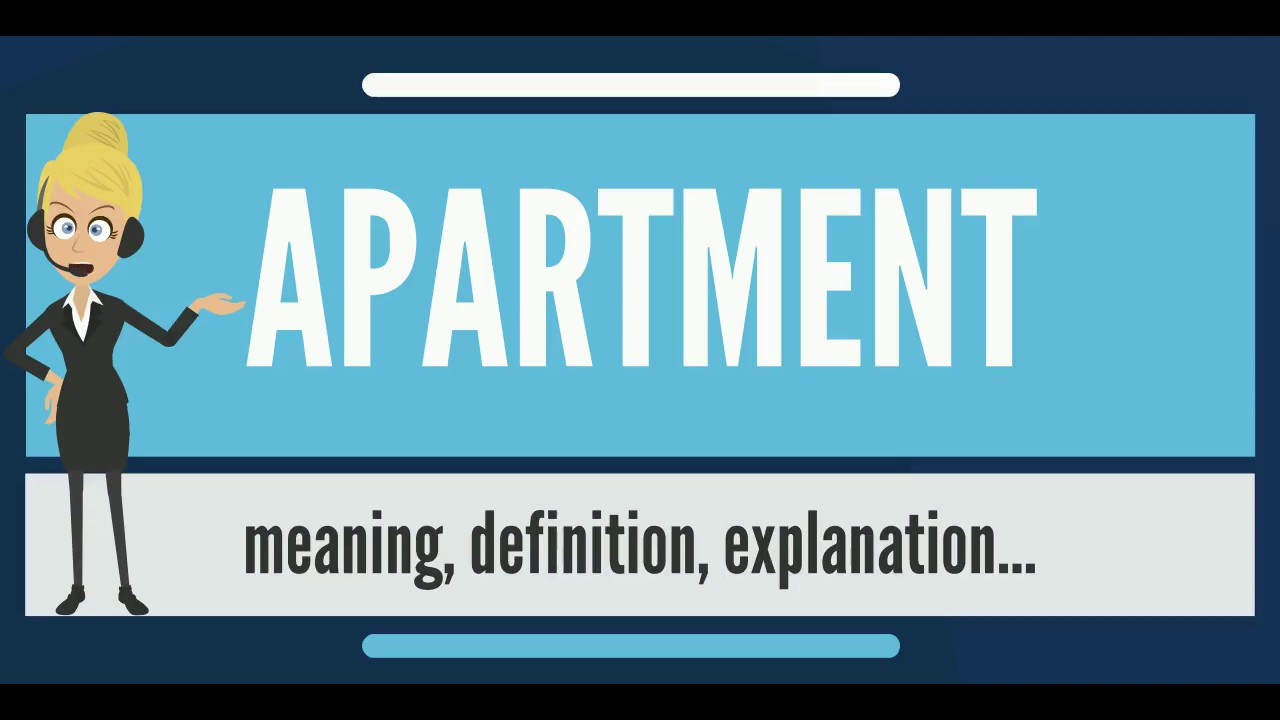 What Is APARTMENT? What Does APARTMENT Mean? APARTMENT Meaning, Definition  U0026 Explanation