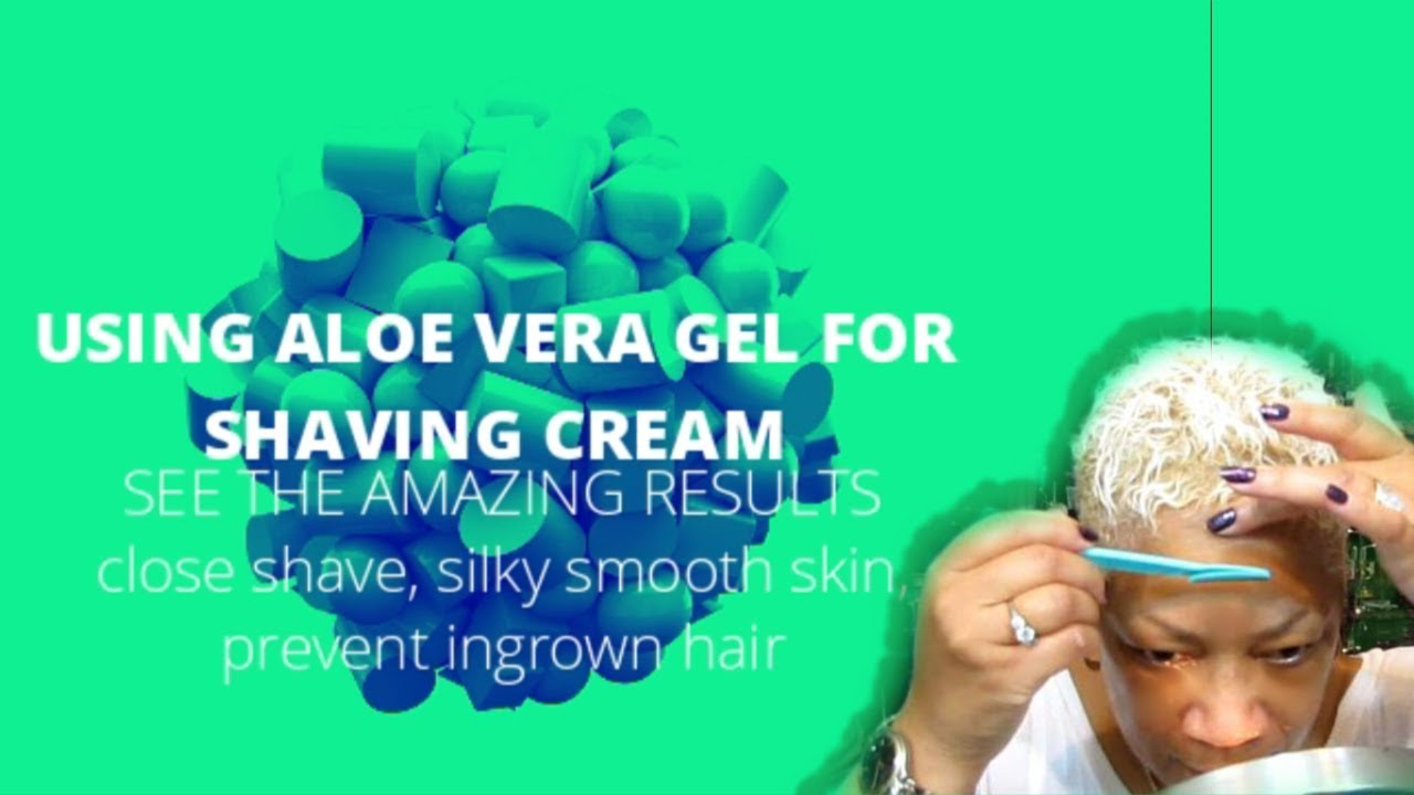 USE ALOE VERA GEL FOR SHAVING | CLOSE SHAVE, SILKY SKIN, PREVENT INGROWN  HAIR!