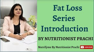 Fat Loss Series - Introduction
