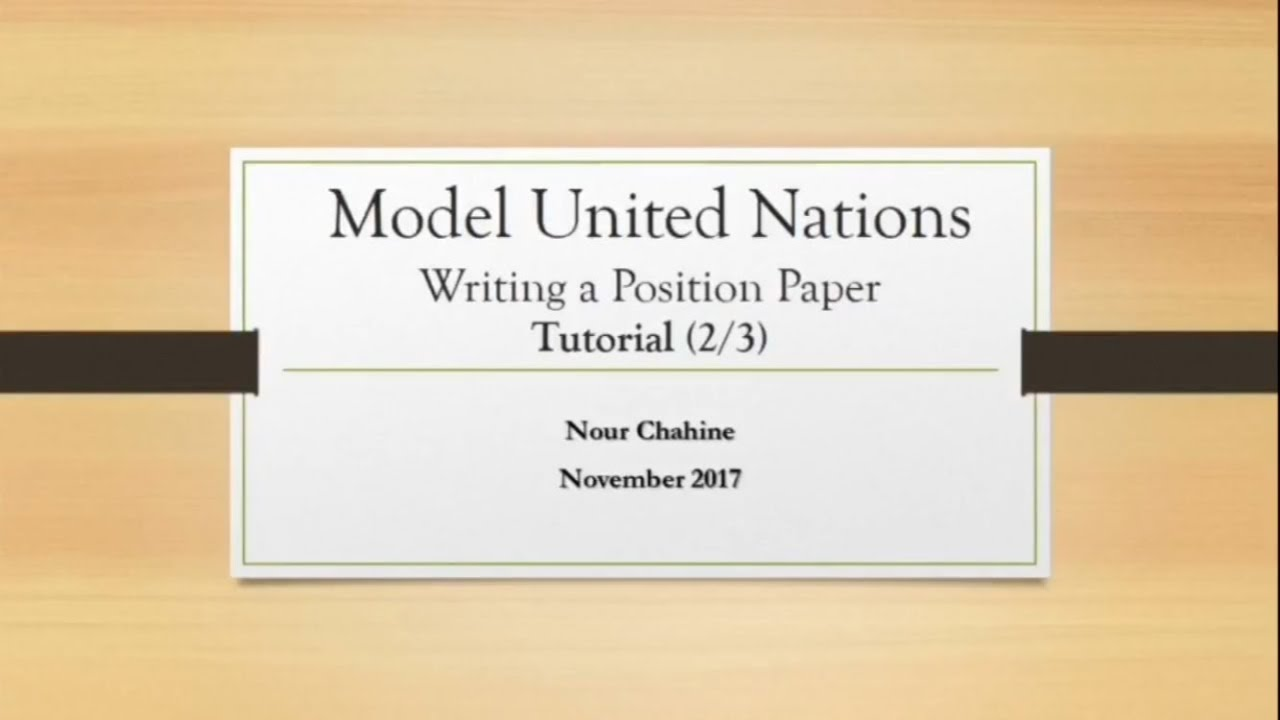 How to Write a Position Paper for MUN