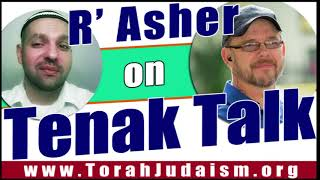 R' Asher on Tenak Talk