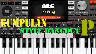 KUMPULAN STYLE DANGDUT P ORG 2018/2019 FREE