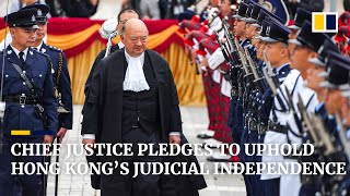 Chief justice opens legal year with pledge to uphold Hong Kong's judicial independence