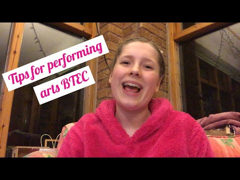 Tips For Performing Arts BTEC