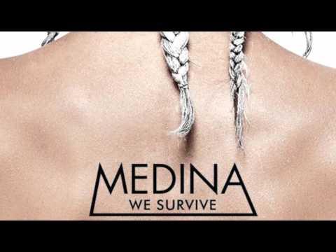 Medina - We Survive