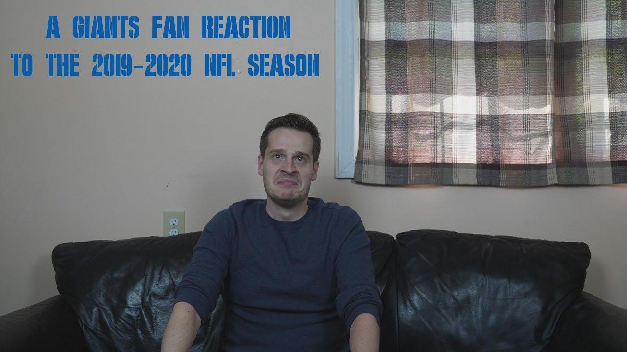A Giants Fan Reaction to the 2019-2020 NFL Season