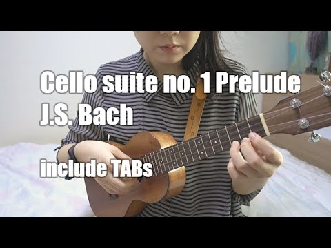 bach---cello-suite-no.1-prelude-(ukulele-classic)-with-tabs