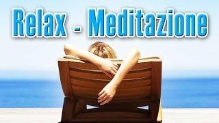 Relax, meditazione guidata per rilassamento, pace interiore, ansia