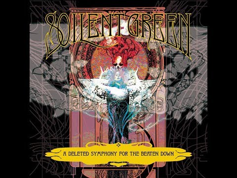 Soilent Green - A Deleted Symphony for the Beaten Down - (2001) [3/4 Album]