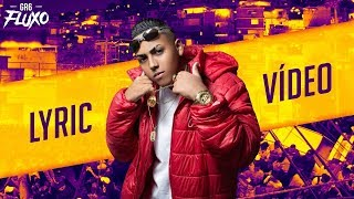 MC Gah - Prodígio da Favela (Lyric Video)