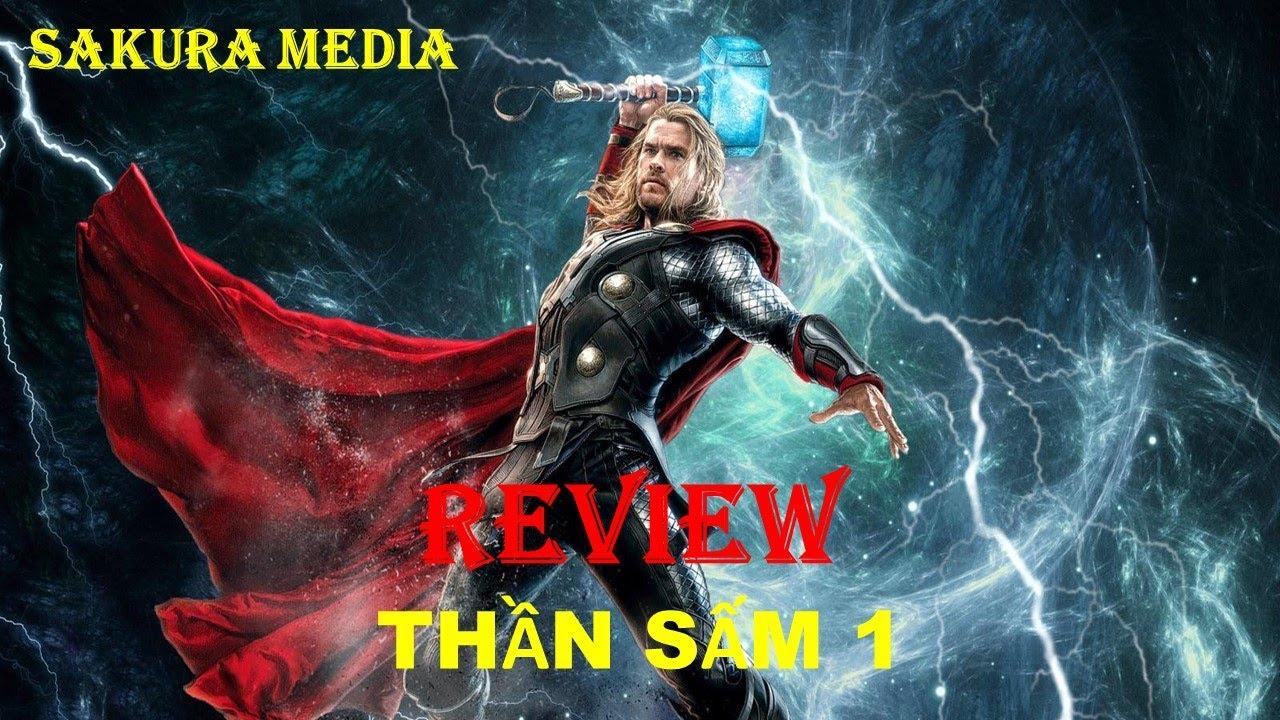 Download REVIEW PHIM THẦN SẤM 1 || THOR || SAKURA MEDIA
