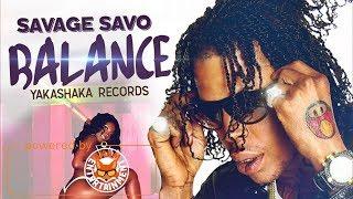 Savage - Ballance [Brawling Step Riddim] March 2018