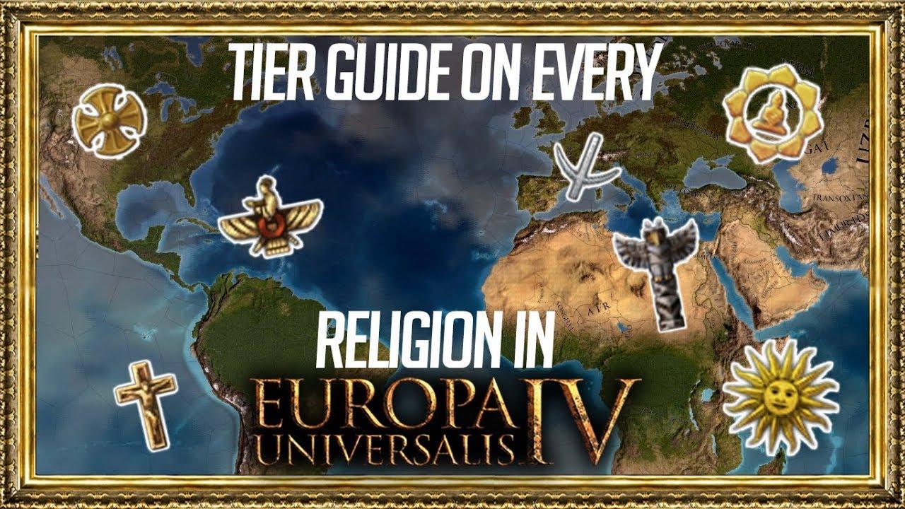 EU4 - Tier Guide to EVERY Religion (1 28) - Самые лучшие видео