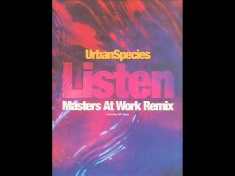 URBAN SPECIES - Listen just listen Masters at work remixes Kenny Dope&39;s abstact  horns 1994