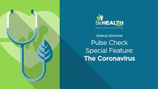 Pulse Check Special Feature: The Coronavirus