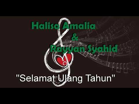 Halisa Amalia & Rayyan Syahid - Selamat Ulang Tahun (Berbahagia)