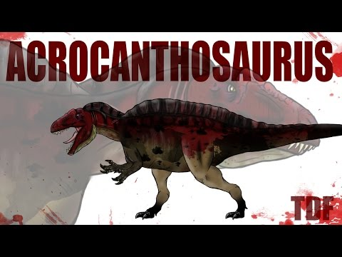 Acrocanthosaurus Monster Carnivore (TDF Facts)