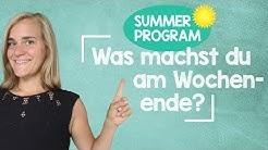 Sommerprogramm #19 - Was machst du am Wochenende? - How to Respond?! A2/B1