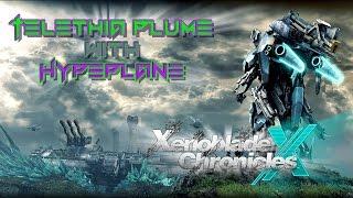 Xenoblade Chronicles X - Telethia Plume (w/Hypeplane) (Jedi Build)