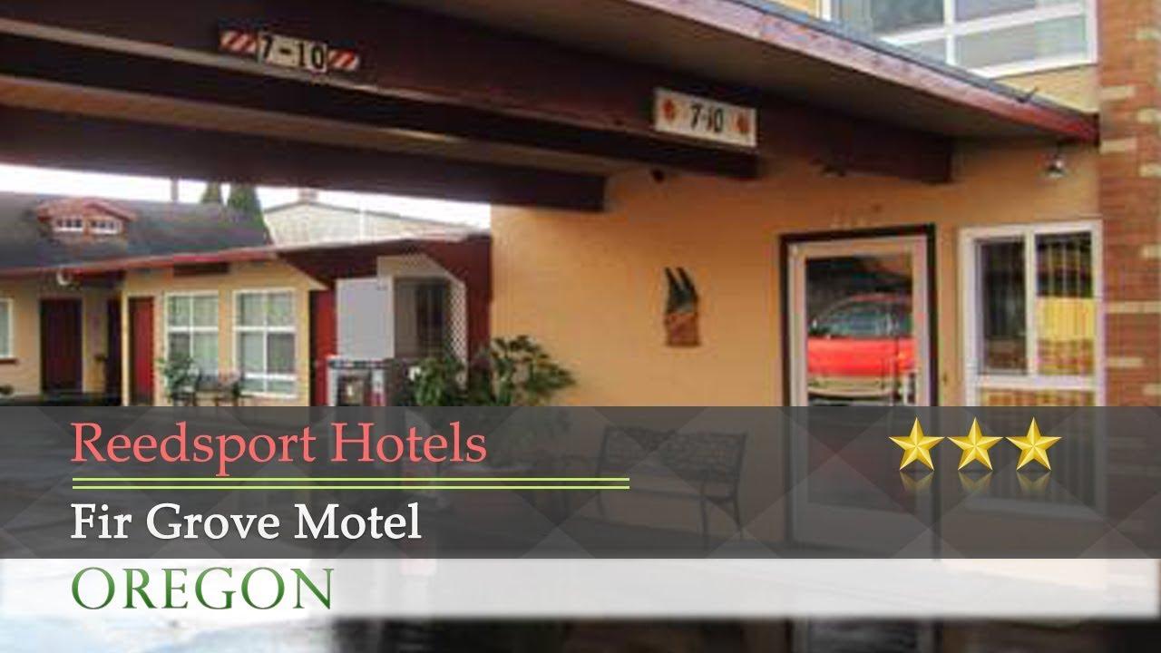 Fir Grove Motel Reedsport Hotels Oregon
