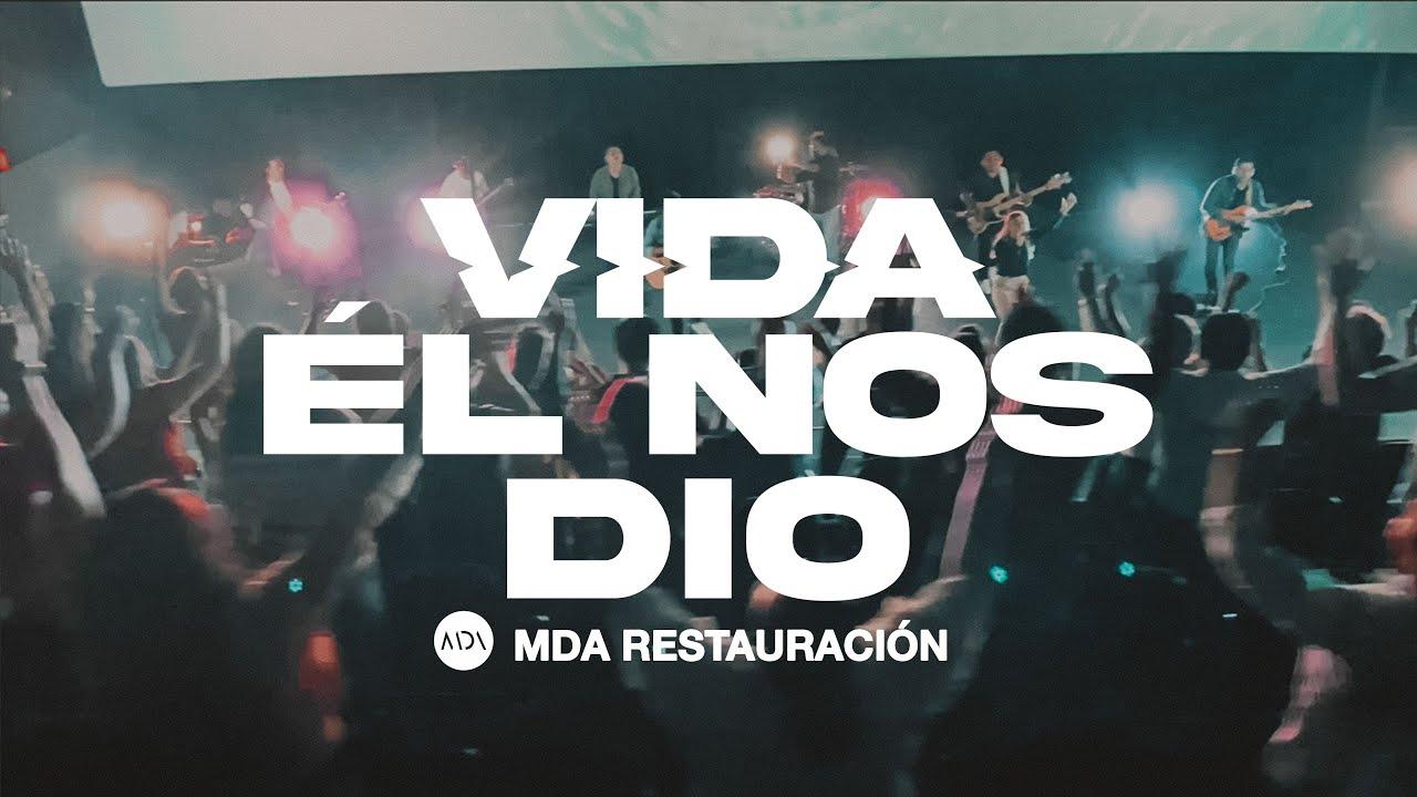 Download Alabanza y Adoración 2021   MDA Restauración   VIDA EL NOS DIÓ