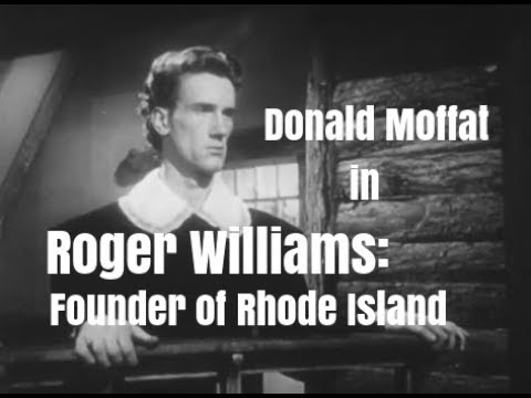 Roger Williams:  Founder Of Rhode Island  Starring Donald Moffat
