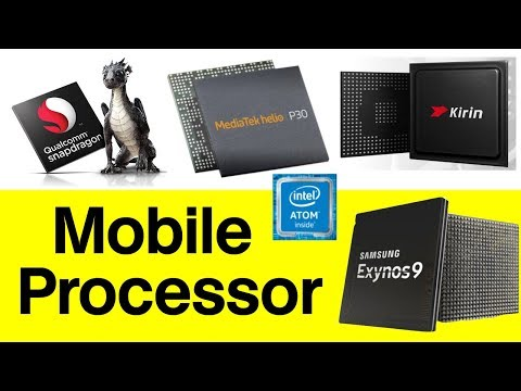 List Of Popular Mobile Processor | Snapdragon, Mediatek, Kirin, Intel Atom Explained