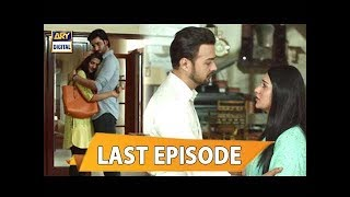 Tumhare Hain Last Episode - 27th August 2017 - ARY Digital Drama