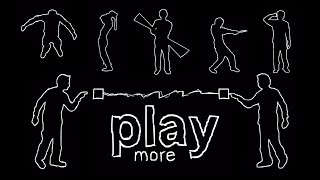 Play More [DustFilms Vault]