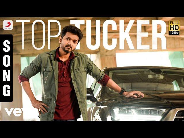 Sarkar ( Tamil) - Top Tucker Tamil Song   Thalapathy Vijay   A .R. Rahman