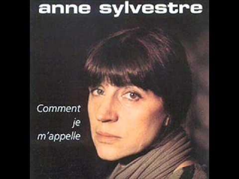 Anne Sylvestre - Comment je m'appelle