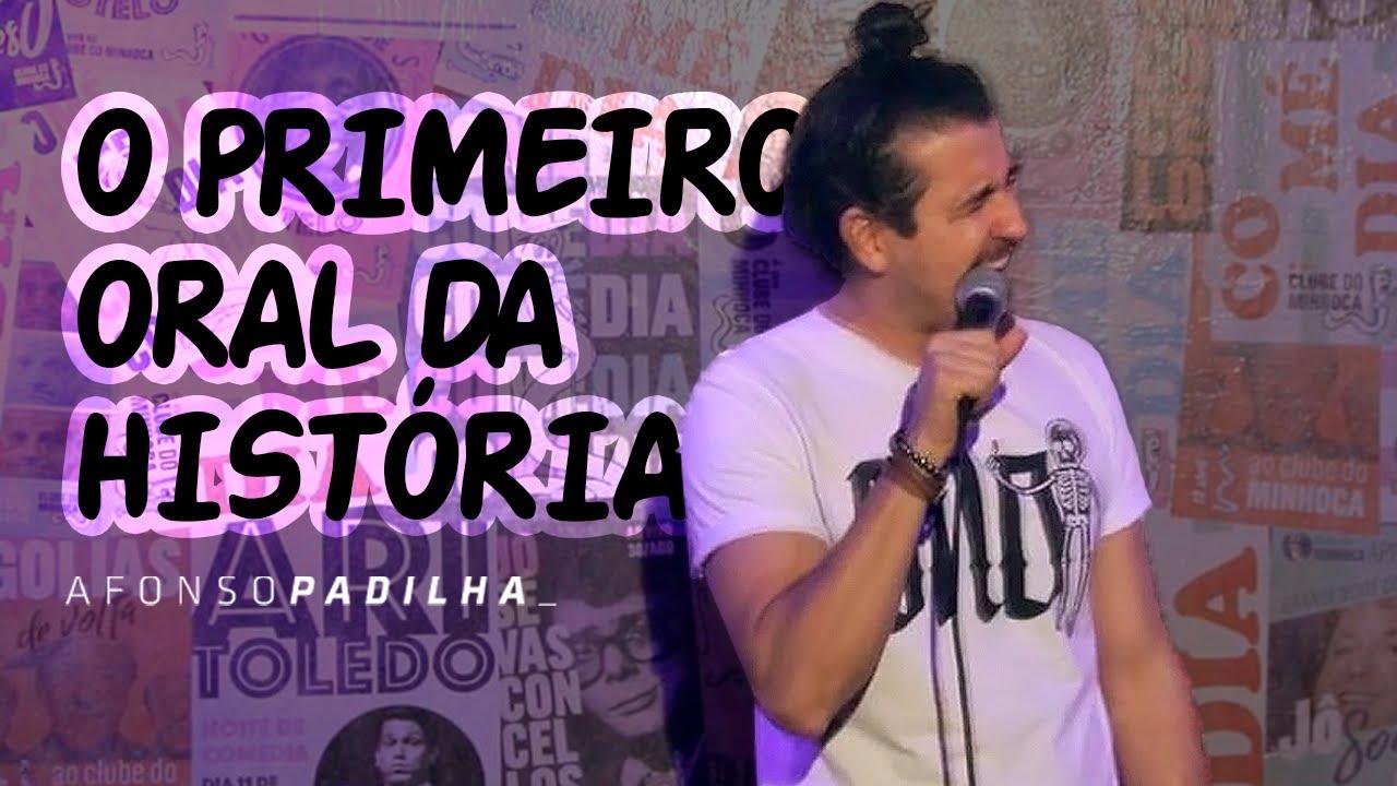 AFONSO PADILHA - COMO FOI O 1º ORAL DA HISTÓRIA