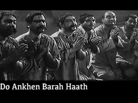 Do Aankhen Barah Haath