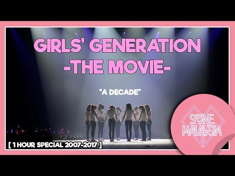(RE-UPLOAD) GIRLS' GENERATION -THE MOVIE- [ A DECADE WITH SNSD ] 1 Hour Special