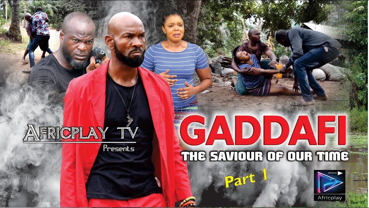 GADDAFI: LATEST 2020 NOLLYWOOD MOVIE; GADDAFI the savior of our time, Nigerian movie Sylvester Madu