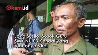 Joko Susilo, Sosok Guru SMK NU 03 Kendal yang Videonya Viral