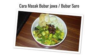Cara masak Bubur Suro   How to cook Indonesian savoury Rice Porridge    