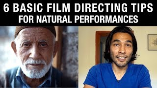 6 Basic Film Directing Tips for Natural Performances