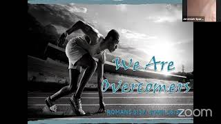We are Overcomers: March On...