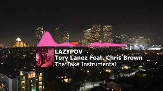 "Tory Lanez ""The Take"" Instrumental (Feat. Chris Brown) Prod. by Lazypov"