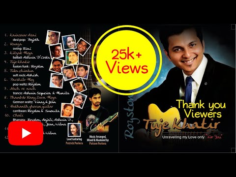 Tuje Khatir |  Superhit Konkani Songs Album By Royston Pinto (2014)  Complete Audio