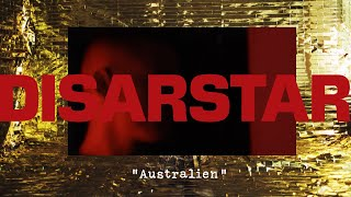 DISARSTAR - AUSTRALIEN (Official Video)